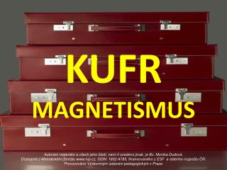 KUFR MAGNETISMUS