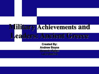 Military  Achievements  and Leaders: Ancient Greece