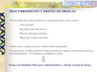 DESCUBRIMIENTO Y DISEÑO DE DROGAS