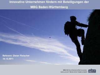 Innovative Unternehmen fördern mit Beteiligungen der  MBG Baden-Württemberg