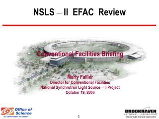 NSLS  –  II  EFAC  Review