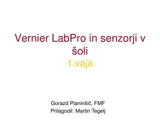Vernier LabPro in senzorji v šoli 1.vaja