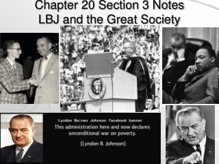 Chapter 20 Section 3 Notes LBJ and the Great Society