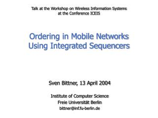 Sven Bittner, 13 April 2004 Institute of Computer Science Freie Universität Berlin
