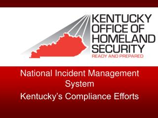 National Incident Management System  Kentucky's Compliance Efforts