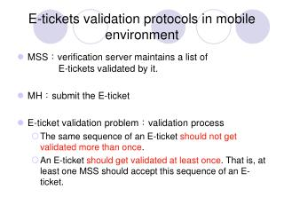 E-tickets validation protocols in mobile environment