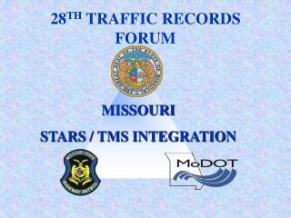 28 TH  TRAFFIC RECORDS FORUM
