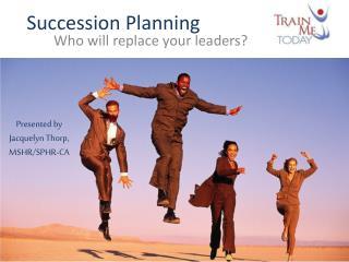 Succession  P lanning