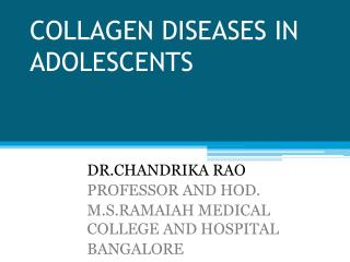 COLLAGEN DISEASES IN ADOLESCENTS