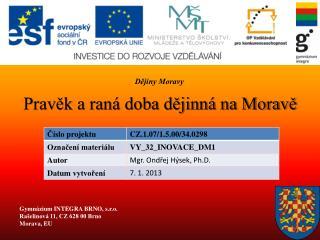 Pravěk a raná doba dějinná na Moravě