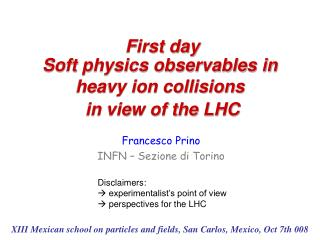 Soft physics observables in heavy ion collisions