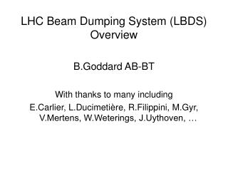 LHC Beam Dumping System (LBDS) Overview
