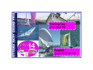 Regatta : June 3 rd  & 4th '06