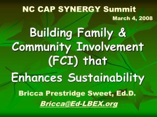 NC CAP SYNERGY Summit  March 4, 2008