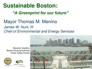 Mayor Thomas M. Menino James W. Hunt, III Chief of Environmental and Energy Services