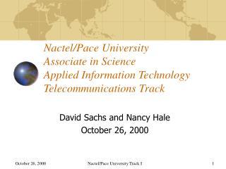David Sachs and Nancy Hale October 26, 2000