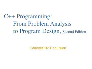 C Programming:   From Problem Analysis  to Program Design, Second Edition