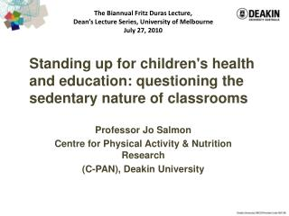 Standing up for children's health and education: questioning the sedentary nature of classrooms