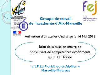 Groupe de travail  de l'académie d'Aix-Marseille