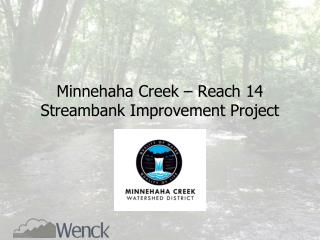 Minnehaha Creek – Reach 14 Streambank Improvement Project