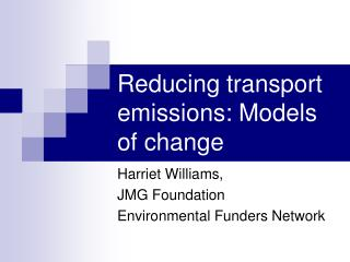 Reducing transport emissions: Models of change