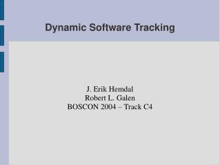 Dynamic Software Tracking