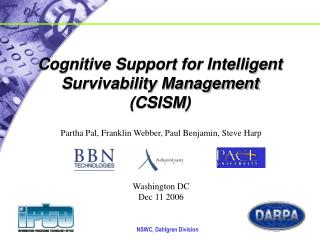 Cognitive Support for Intelligent Survivability Management  (CSISM)