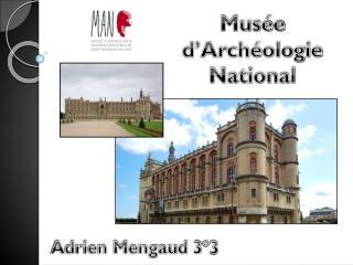 Musée d'Archéologie National