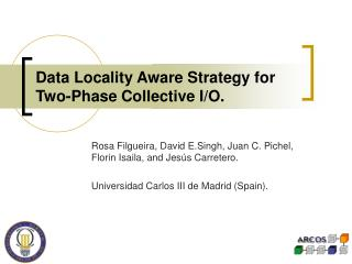 Data Locality Aware Strategy for Two-Phase Collective I/O.