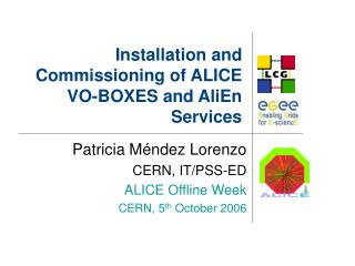 Installation and Commissioning of ALICE VO-BOXES and AliEn Services
