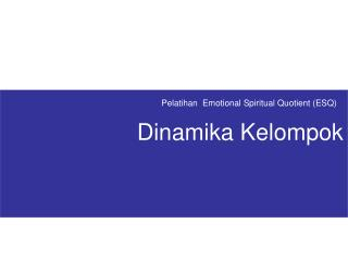 Pelatihan  Emotional Spiritual Quotient (ESQ)