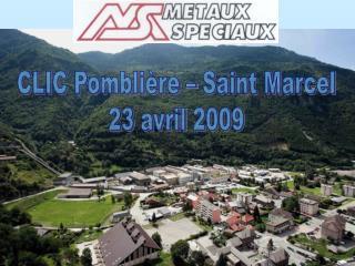 CLIC Pombli�re � Saint Marcel 23 avril 2009