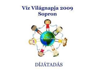 Víz Világnapja 2009 Sopron