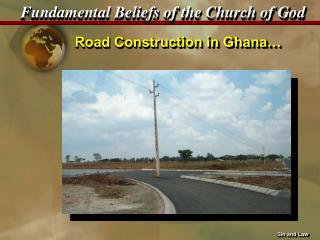 Road Construction in Ghana…