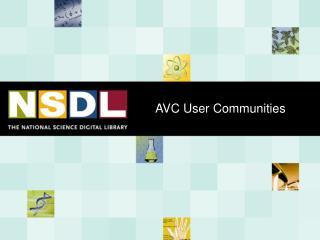 AVC User Communities