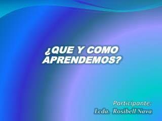 Participante: Lcda.  Rosibell Nava