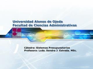Universidad Alonso de Ojeda Facultad  de  Ciencias Administrativas