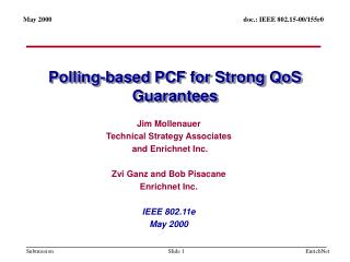 Polling-based PCF for Strong QoS Guarantees