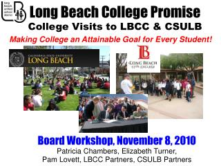 Long Beach College Promise College Visits to LBCC & CSULB