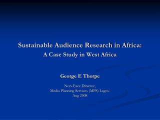 Sustainable Audience Research in Africa: A Case Study in West Africa