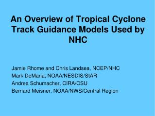 An Overview of Tropical Cyclone Track Guidance Models Used by NHC