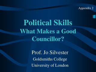 Political Skills What Makes a Good Councillor?