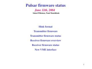 Pulsar firmware status