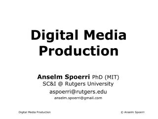 Digital Media Production