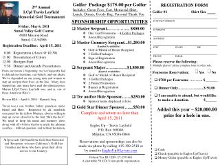 2 nd  Annual LCpl Travis Layfield Memorial Golf Tournament