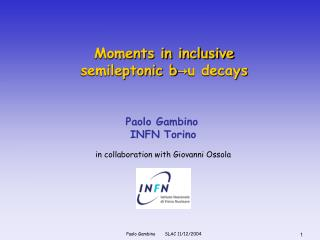 Moments in inclusive  semileptonic b → u decays