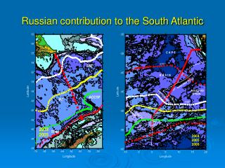 Russian contribution to the South Atlantic