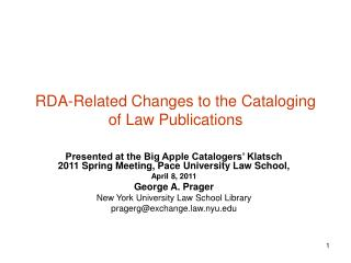 RDA-Related Changes to the Cataloging of Law Publications