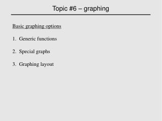 Topic #6 – graphing ‏