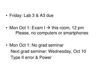 Friday: Lab 3 & A3 due